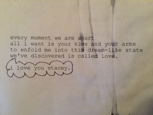 a poem my (now) husband wrote to me when he first realized he loved me before having to leave