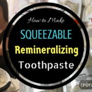 How to Make Squeezable Remineralizing Toothpaste